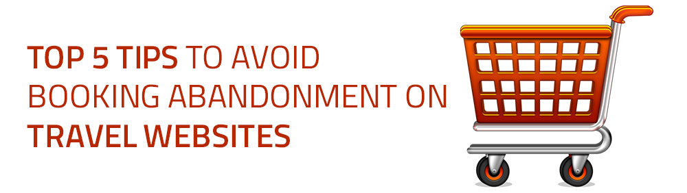 Booking Abandonment on Online Travel Sites